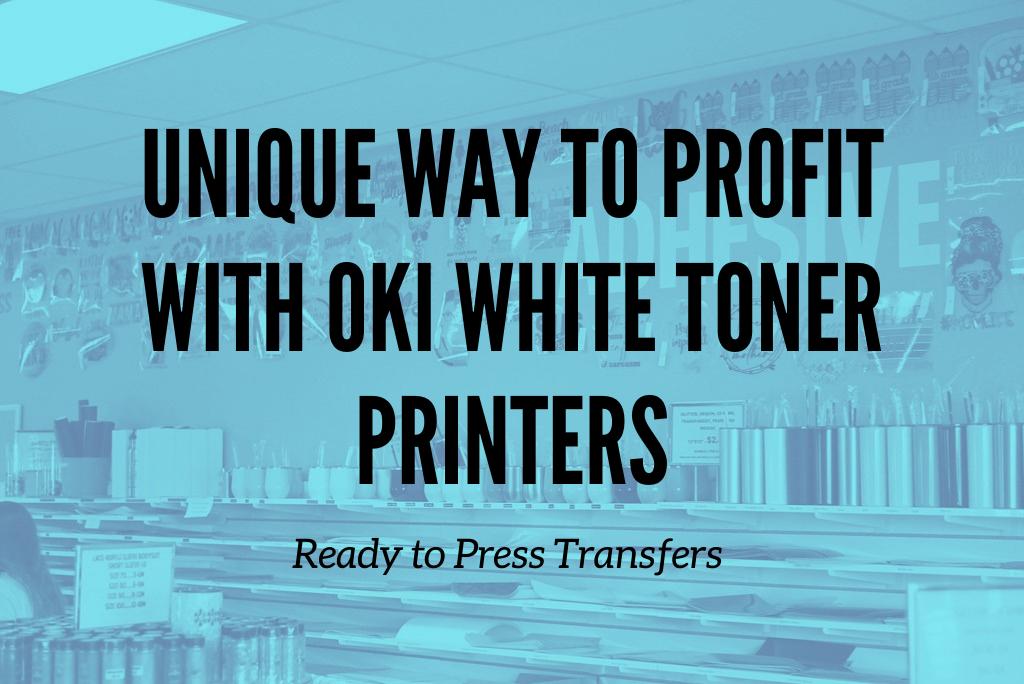 OKI Case Study-Ready to Press Transfers